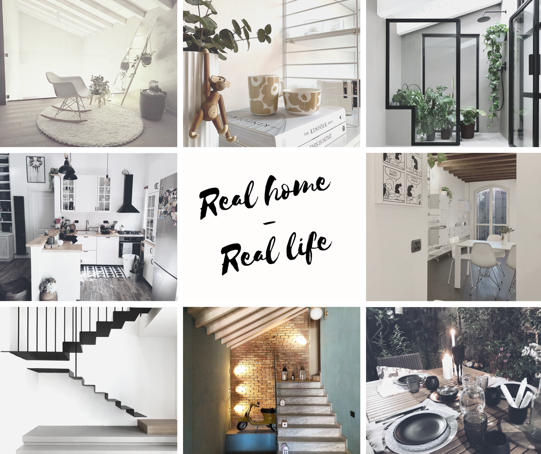Real home - Real Life il primo mese